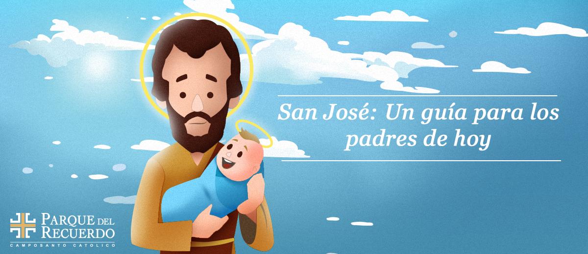 San José: Un guía para los padres de hoy